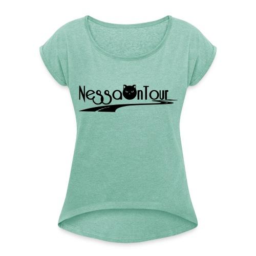 NessaOnTour - Frauen T-Shirt mit gerollten Ärmeln