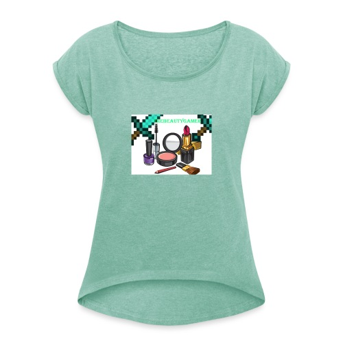 TheBeautyGamer 101 Merch - Women's T-Shirt with rolled up sleeves