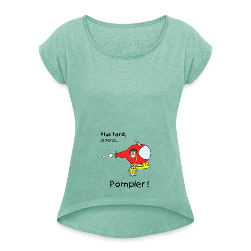 design futur pompier noir - Women's T-Shirt with rolled up sleeves