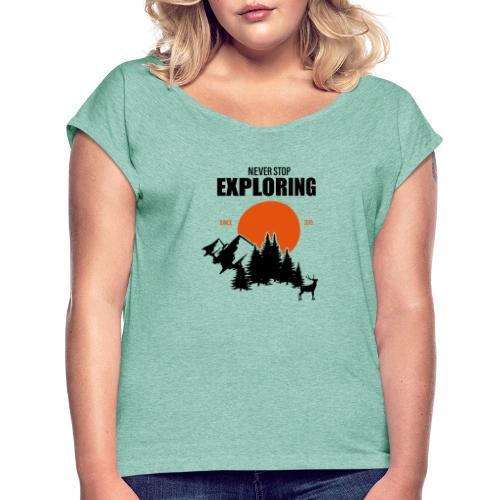 NEVER STOP EXPLORING - Maglietta da donna con risvolti