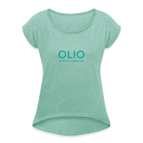 OLIO Logo w tagline Teal 2 - Women's T-Shirt with rolled up sleeves