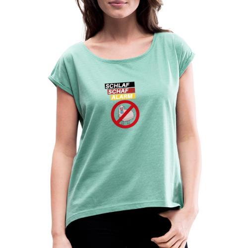 Schlaf-Schaf-Alarm - Frauen T-Shirt mit gerollten Ärmeln