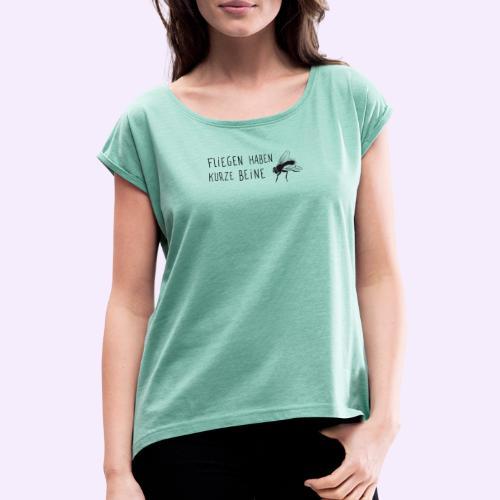 Kurze Beine - Frauen T-Shirt mit gerollten Ärmeln