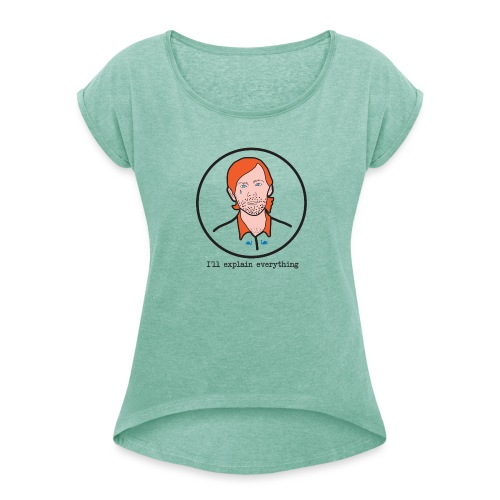 aux geeks - T-shirt à manches retroussées Femme