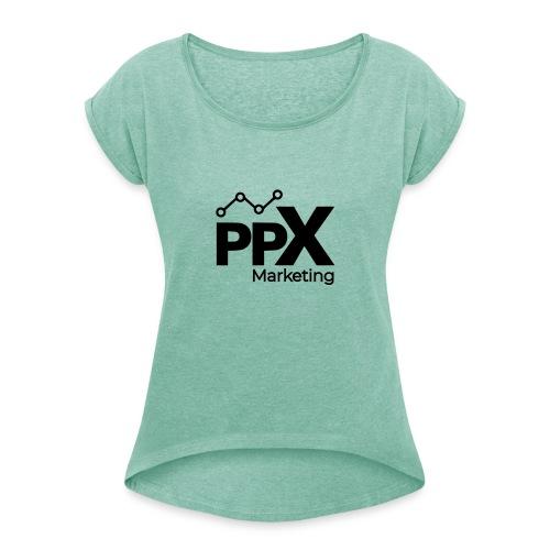PPX Marketing Merch - Frauen T-Shirt mit gerollten Ärmeln