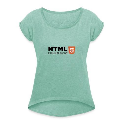 Html 5 - T-shirt à manches retroussées Femme