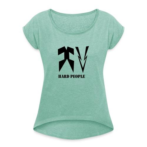 HARD MODE - Camiseta con manga enrollada mujer