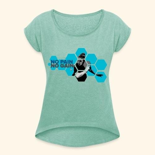 No PAIN, No GAIN. Play Ping pong ideal gift - Frauen T-Shirt mit gerollten Ärmeln