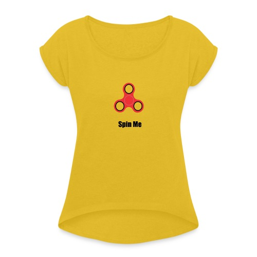 Oluwah- Spin me - Women's T-Shirt with rolled up sleeves