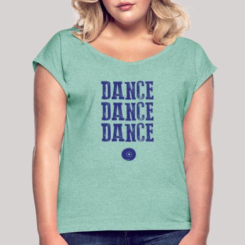 dancedancedance_blu - Maglietta da donna con risvolti