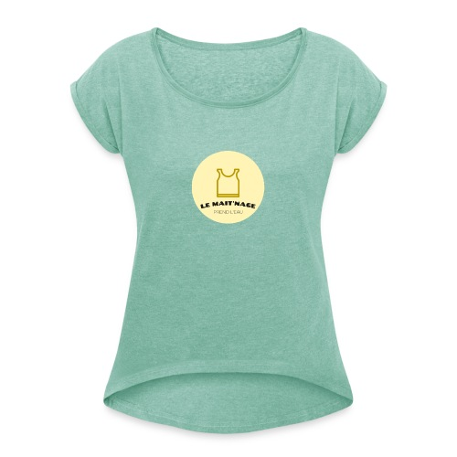 le Mait'Nage prend l'eau - T-shirt à manches retroussées Femme