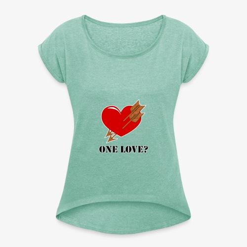 Polyamorie - Frauen T-Shirt mit gerollten Ärmeln