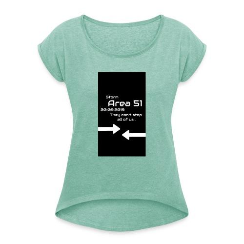 Storm Area 51 - Frauen T-Shirt mit gerollten Ärmeln