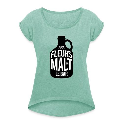 Les Fleurs du Malt le Bar - T-shirt à manches retroussées Femme