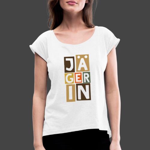 Die Jägerin in Blöcken - original Jägershirt - Frauen T-Shirt mit gerollten Ärmeln