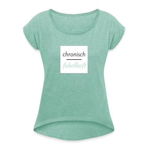 chronisch fabelhaft Logo mint - Frauen T-Shirt mit gerollten Ärmeln