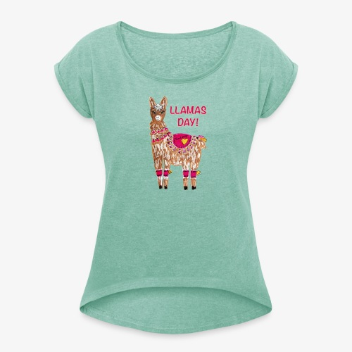 LLAMAS DAY! - Frauen T-Shirt mit gerollten Ärmeln