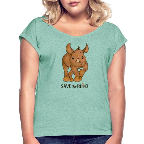 Save the Rhino - Women's T-Shirt with rolled up sleeves