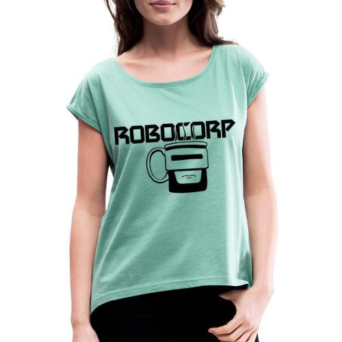 Robo corp - Koszulka damska z lekko podwiniętymi rękawami