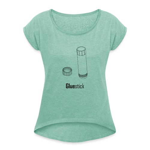 Gluestick - Women's T-Shirt with rolled up sleeves