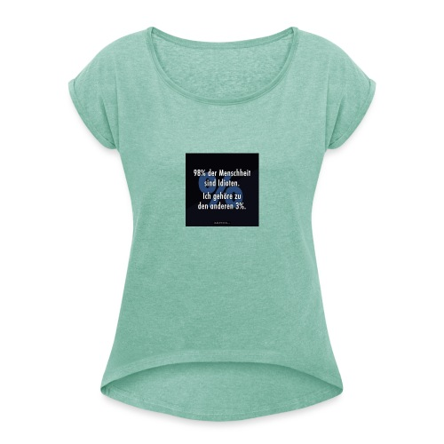 IMG 20190717 WA0000 - Frauen T-Shirt mit gerollten Ärmeln