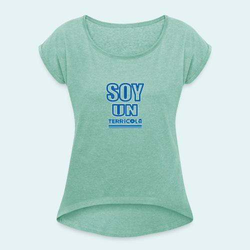 Soy terricola - Camiseta con manga enrollada mujer