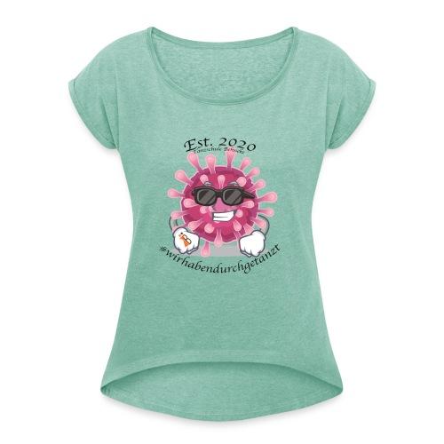 Corona Tshirt - Frauen T-Shirt mit gerollten Ärmeln