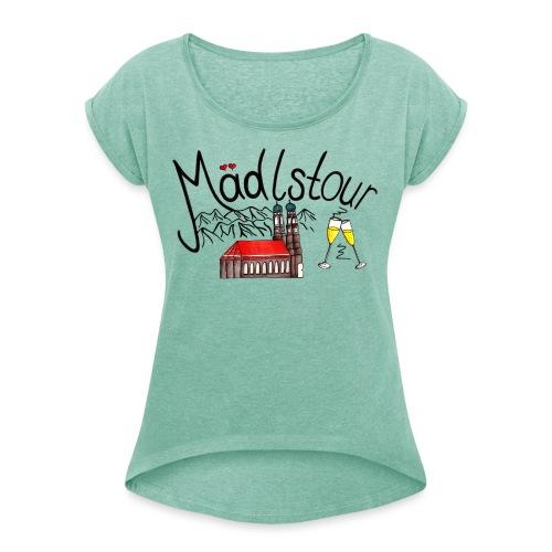 Mädlstour München - Frauen T-Shirt mit gerollten Ärmeln