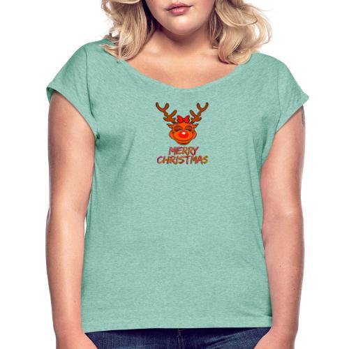 Rudolph weiblich - Frauen T-Shirt mit gerollten Ärmeln