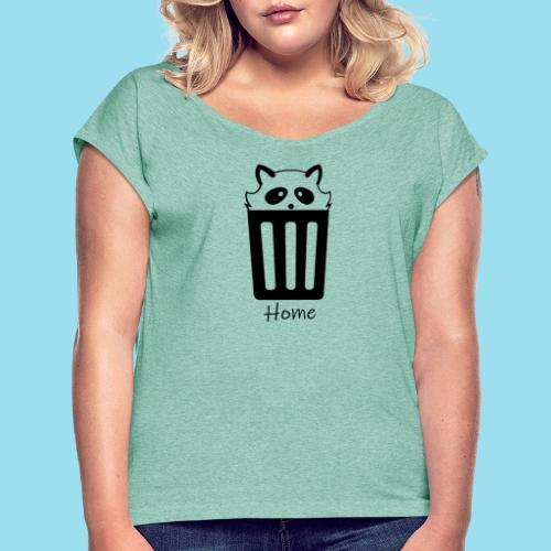 Home by Lynks - Frauen T-Shirt mit gerollten Ärmeln