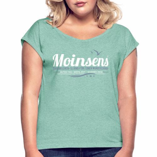 MOINSENS - Frauen T-Shirt mit gerollten Ärmeln
