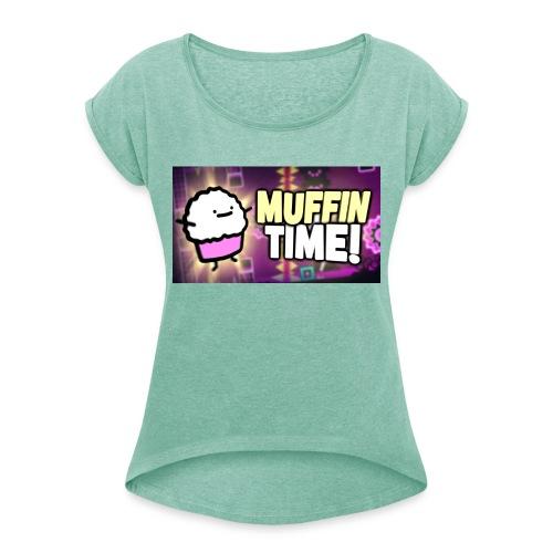Its Muffin Time 2 - Frauen T-Shirt mit gerollten Ärmeln