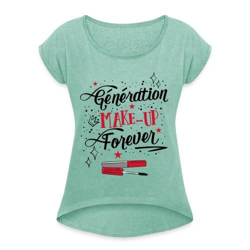 Génération Make up - T-shirt à manches retroussées Femme