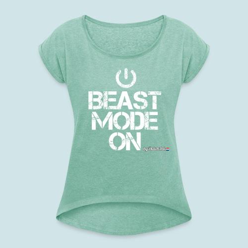 beast mode png - Vrouwen T-shirt met opgerolde mouwen