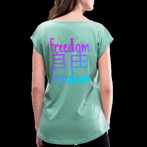 freedom logo #2 - T-shirt à manches retroussées Femme