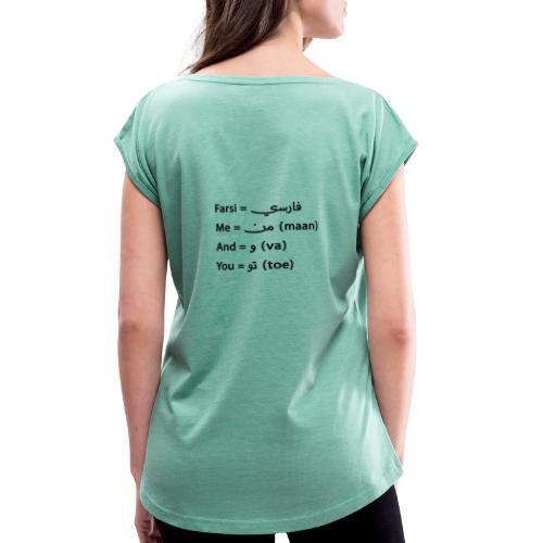 Farsi - T-shirt med upprullade ärmar dam