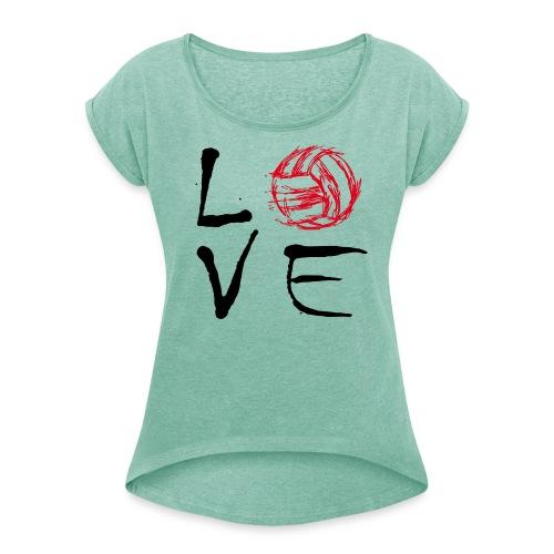 LOVE png - Frauen T-Shirt mit gerollten Ärmeln