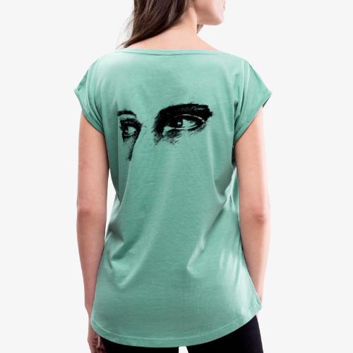 Portrait Blick - Frauen T-Shirt mit gerollten Ärmeln