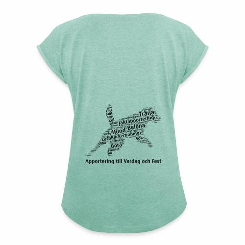 Apportering till vardag och fest wordcloud svart - T-shirt med upprullade ärmar dam