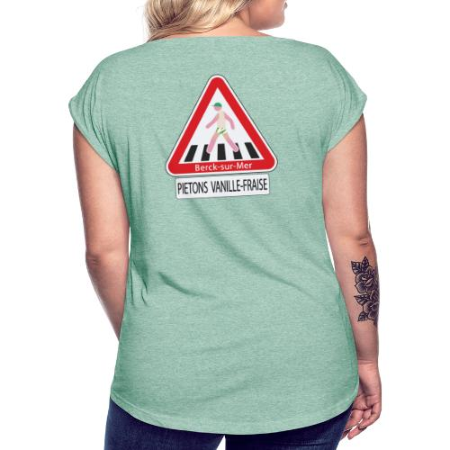 Berck-sur-mer: Piétons Vanille-Fraise - T-shirt à manches retroussées Femme