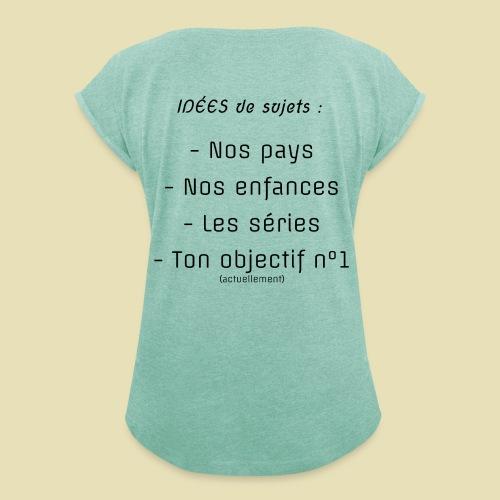arrière, idées convo - T-shirt à manches retroussées Femme