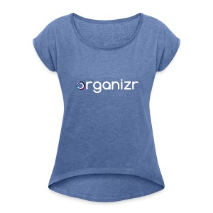 OrganizrSwag - Women's T-shirt with rolled up sleeves