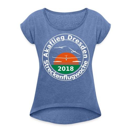 Streckenflugwoche Akaflieg Dresden 2018 - Frauen T-Shirt mit gerollten Ärmeln