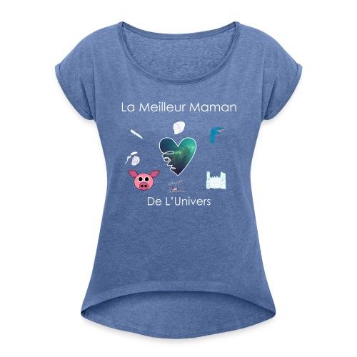 Tee Shirt MAMAN - T-shirt à manches retroussées Femme