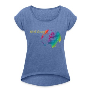 World Creator - Women's T-shirt with rolled up sleeves