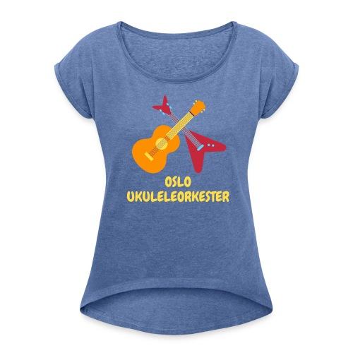 Oslo Ukuleleorkester - T-skjorte med rulleermer for kvinner