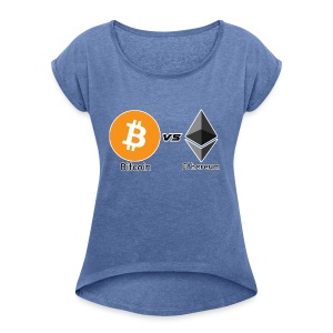 Bitcoin vs ethereum withe ok - Women's T-shirt with rolled up sleeves