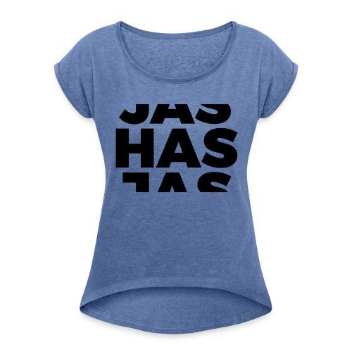 JasHasJas - Vrouwen T-shirt met opgerolde mouwen