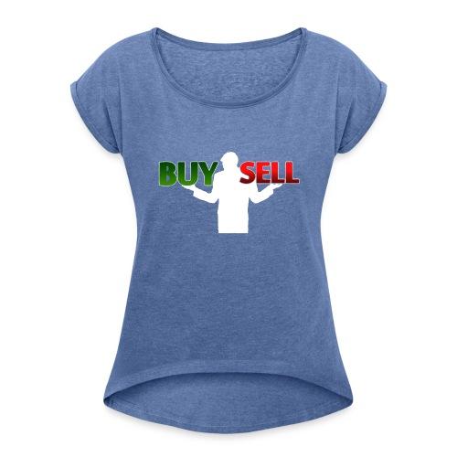 Buy Sell mit weißer Person - verschiedene Farben - Frauen T-Shirt mit gerollten Ärmeln