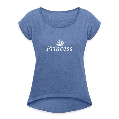 Princess - Vrouwen T-shirt met opgerolde mouwen
